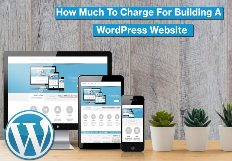 How Much to Charge for Building a WordPress Site