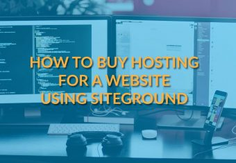 How to Buy Hosting for a Website Using Siteground [Step-by-Step]