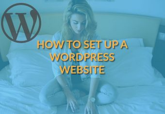 How to Set Up a WordPress Website [Step-by-Step]