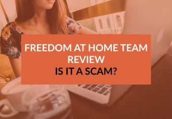 Freedom at Home Team Review: Is it a Scam?
