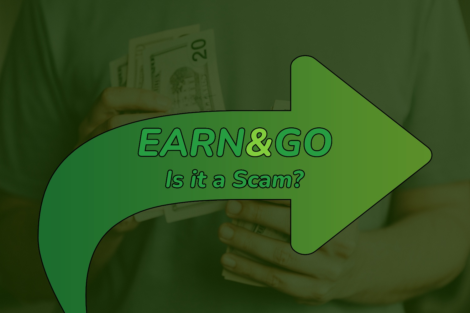 Earn and Go: Is it a Scam?